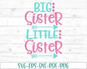 Big sister svg, little sister svg, eps, dxf, png,cricut, cameo, scan N cut, cut file, sibling svg, new baby svg, sister svg, baby girl svg