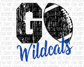 SVG DXF PNG cut file cricut silhouette cameo scrap booking Go Wildcats Football Distressed