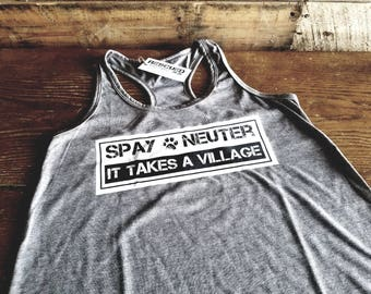 Spay/Neuter >> It Takes a Village Tank/Tee by RESCUEDrustics