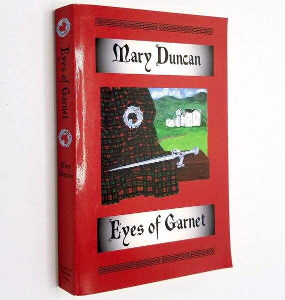 Eyes of Garnet by Mary Duncan SIGNED 1st Ed 2006 Scottish Highland Historical Fiction