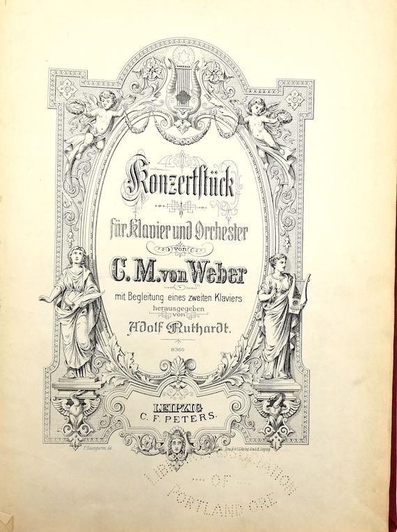 Konzertstuck fur Klavier un Orchester von C.M von Weber (Op. 79) mit Begleitung eines zweiten Klaviers - Sheet Music Ca. 1900 C.F. Peters