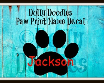 Paw Print NAME Decal - Vinyl Paw Print Decal - Vinyl Name Decal - Personalized Decal