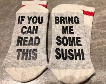 If You Can Read This ... Bring Me Some Sushi (Socks)