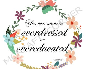 Never Overdressed or Overeducated