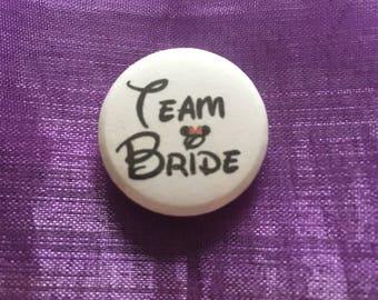 Team bride button badge Disney inspired, wedding, party, hen do, 25mm/ 1 inch