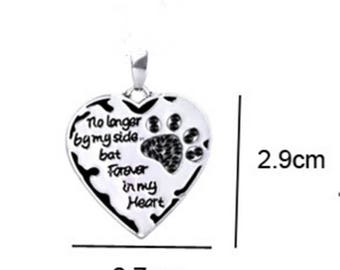 "Antique Silver Letter ""no longer by my side, but forever in my heart""  Paw Claw Heart Shape Charms Pendant For Necklace Bracelet"