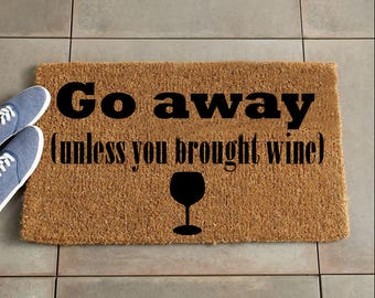 Go Away Welcome Mat/Funny Doormat/Custom Doormat/Custom Welcome Mat/Personalized Doormat/Personalized Welcome Mat/Door Mat/housewarming gift