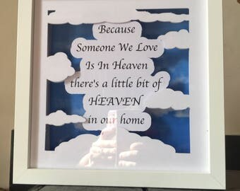 Someone we love is in Heaven Box Frame