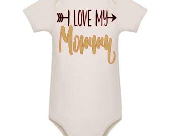 I love my Mommy - white cotton bodysuit - romper