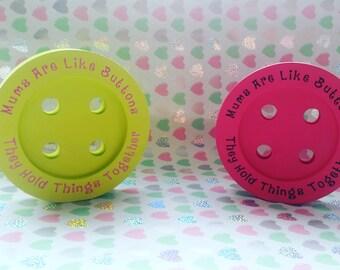 Freestanding Button - Present for Mum