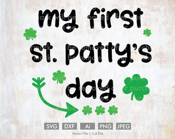 My First St. Patty's Day - Cut File/Vector, Silhouette, Cricut, SVG, PNG, Clip Art, Download, Clovers, St. Patrick's Day