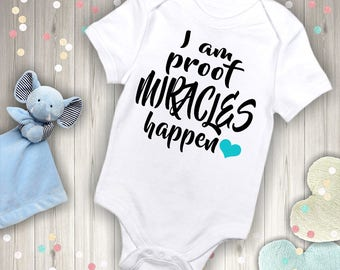 I'm Proof Miracles Happen Baby Outfit