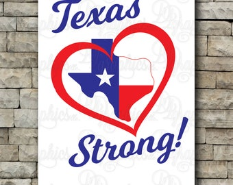 Texas Strong/ SVG File/ Jpg Dxf Png/Digital Files/Love/Support