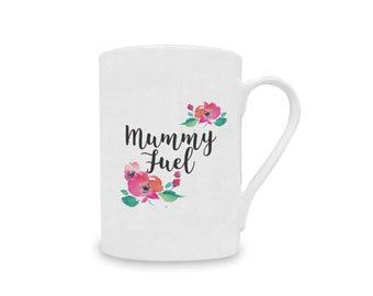 Mummy Fuel China Mug