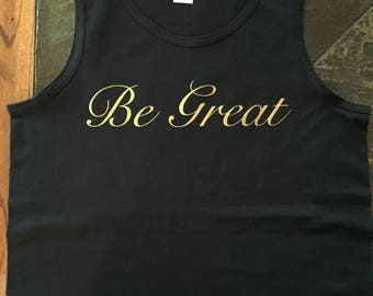 Be Great Signature Series Tank Top