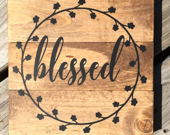 Blessed Wooden Sign, Wall Sign
