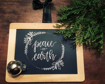 Handlettered Peace On Earth Chalk Calligraphy Sign