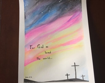 For God so loved the world Unframed original watercolor painting