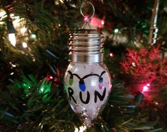 Stranger Things Inspired Hand Painted Lightbulb Run Ornament