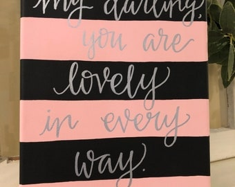 My darling, you are beautiful in every way-canvas