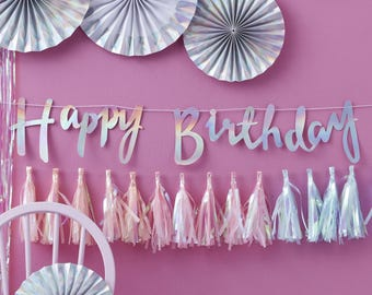 Iridescent Happy Birthday Banner, Iridescent  Birthday Bunting, Iridescent Birthday Party Decorations
