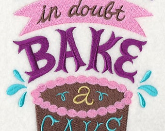 Embroidered When In Doubt Bake A Cake Tea Towels