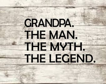 Grandpa The Man The Myth SVG NEW