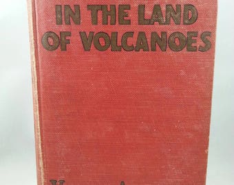 Don Sturdy in the Land of Volcanoes by Victor Appleton copyright 1925