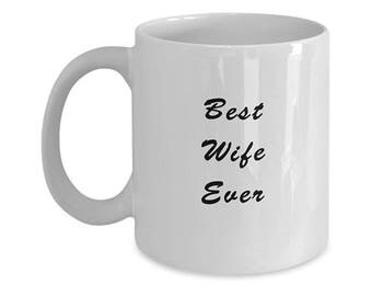 "Gift For Your Wife, ""Best Wife Ever"""