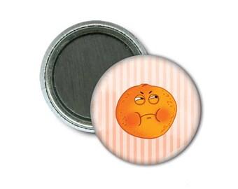 """Hangry Orange 1"""" Magnet/Orange Frustrée Aimant 1"""""""