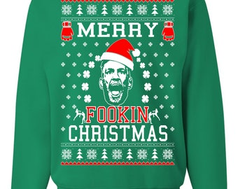 Merry Fookin Christmas Conor McGregor New Ugly Christmas Sweater Unisex Sweatshirt