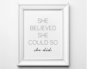 Motivational Wall Art, She Believed She Could so She Did Inspirational Print, Motivational Print, Black and White Typography Art, Printables