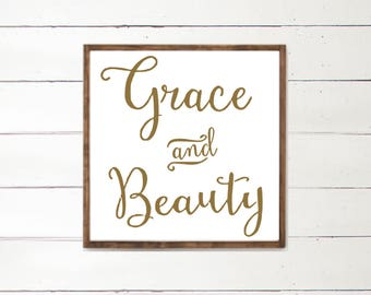 Grace and Beauty Handpainted Wood Sign | Grace | Home Decor | Handpainted Sign | Inspirational Sign | Farmhouse Decor | Gold and White |