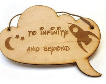 To Infinity & Beyond wooden engraved wall sign