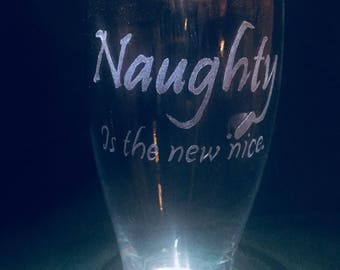 Naughty is the new nice holiday beer glass.