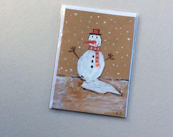 Snowman-Hand Painted Original - Art on a Card -Greeting Card