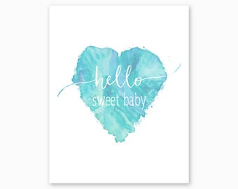 HELLO SWEET BABY, Nursery Quote, Nursery Printable, Nursery Wall Art, Blue Watercolor, Heart Nursery Art, Digital Download, Instant Download