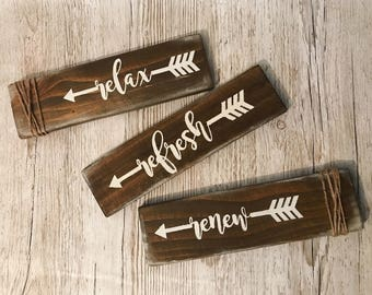 Relax Refresh Renew Wood Rustic Bathroom Sign