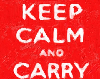 "oil painting of a ""Keep Calm and Carry On"" poster"
