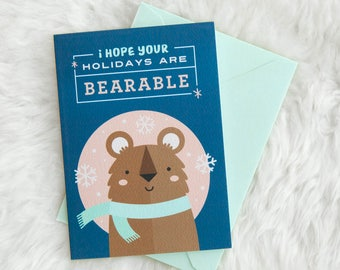 Bearable Holiday Card (bear greeting card, Christmas card, sarcastic holiday card, cute bear, animals wearing clothes, cute christmas card)