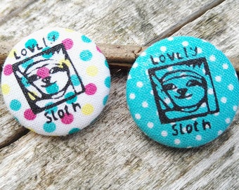 """Textile button """"Lovely Sloth"""" in different colors with sloth"""