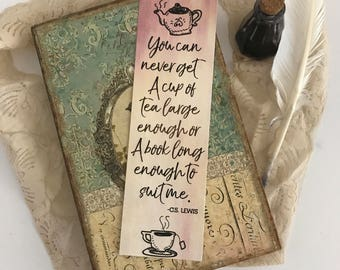 Author Bookmark, CS Lewis Bookmark, Quote Bookmark, Tea Bookmark, Bookmark, Bookworm, Book Lover, Book Nerd, Literary Gifts, Book Gifts