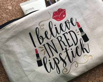 I Believe in Red Lipstick Zipper Pouch Bag
