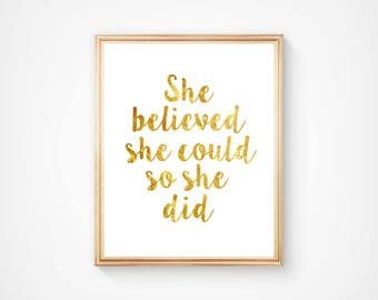 She Believed She Could So She did, Wall Art, Typography Print, Home Decor, Motivational, Inspirational. Digital Download, Printable, Quote