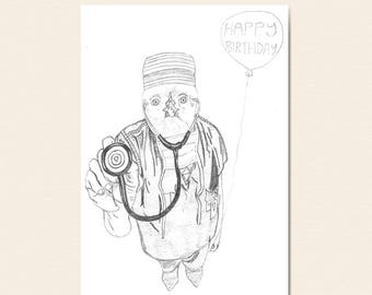 Happy Birthday Card - Dr Chick.