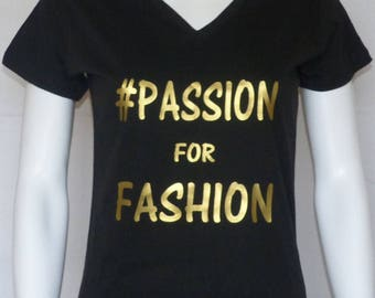 Fashion T-shirt #PASSION FOR FASHION