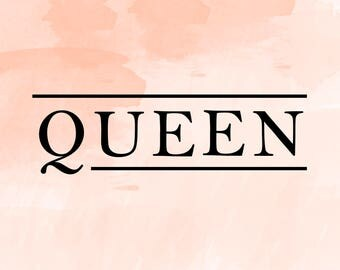 Queen | Queen Svg | SVG file |  Queen cut files | Queen cut file | Queen tshirt print | for Cricut or Silhouette - Svg, Dxf, Pdf, PNG