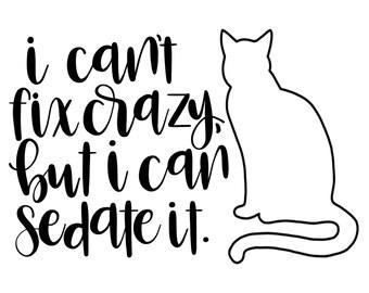 Crazy Cat digital download - Vet Tech - Veterinarian - Cat Lady - Wall Art