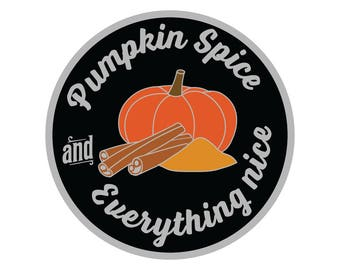 PRE-ORDER // Pumpkin Spice hard enamel pin 1.5 in | Pumpkin spice and everything nice lapel pin | fall thanksgiving hat pin |  cloisonné