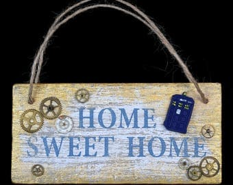 The Little Blue Box Collection- Home sweet home sign, Tardis, Doctor who, Wall hanger, steam punk, wall art space sci-fi